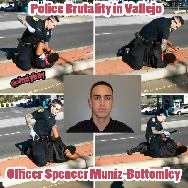 vallejo-police-brutality-officer-spencer-muniz-bottomley