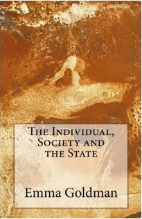 emmagoldmanThe Individual, Society and the State